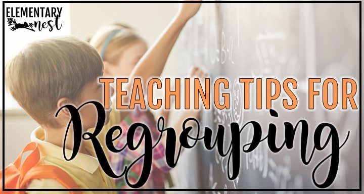 How to Teach Regrouping in 2nd Grade