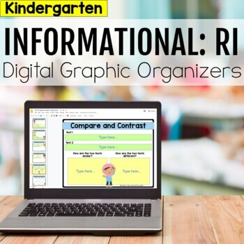 Kindergarten RI Informational Digital Graphic Organizers