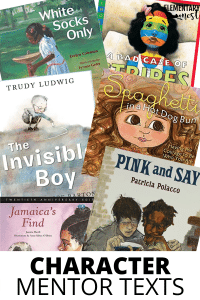 Mentor texts for strong character.