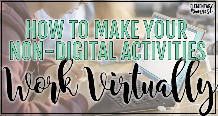 How to make your non-digital activities work virtually