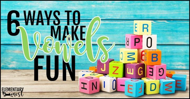 6 ways to make vowels fun