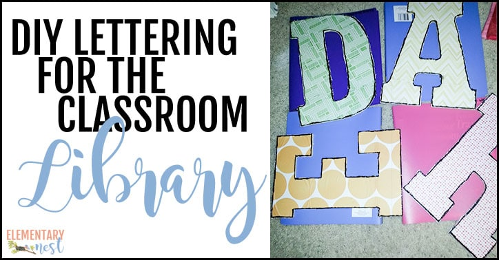 DIY lettering for the classroom