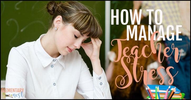 How to manage teacher stress
