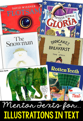 Mentor texts for illustrations in text