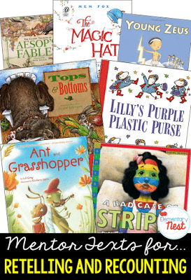 Mentor texts for retelling and recounting