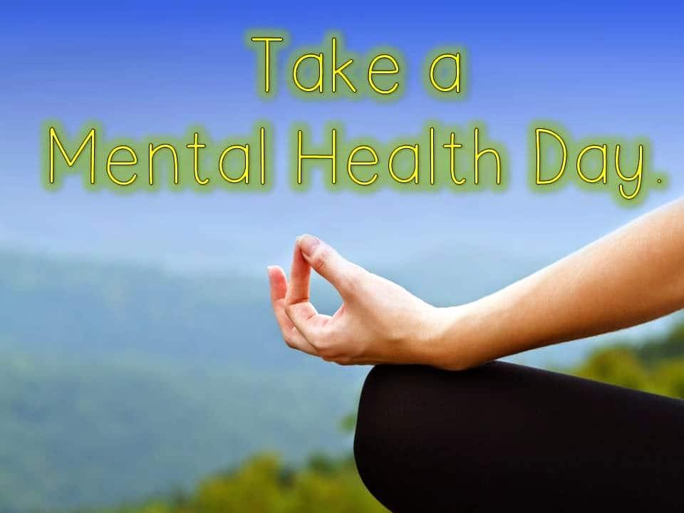 Take a mental health day