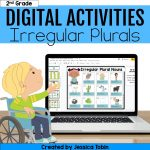 2nd grade digital activities irregular plurals