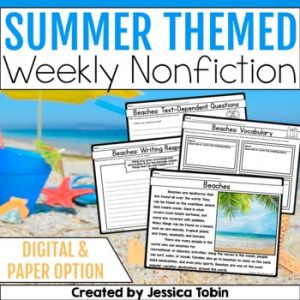 Summer Weekly Nonfiction Reading Comprehension