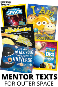 Mentor Texts for Teaching Outer Space, Space Books