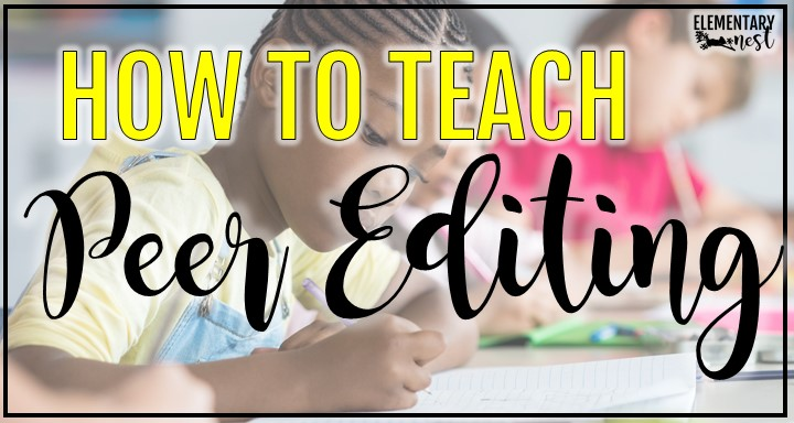 Blog post with lessons and activities for teaching students peer editing