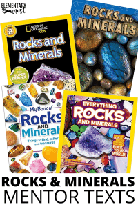 Rocks and Minerals Mentor Texts Elementary