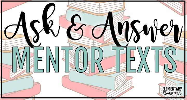 Find 10 fantastic read alouds or mentor texts for the ask and answer questions standard. These RL fiction texts are perfect for your lesson plan and instruction for RL.K.1, RL.1.1, RL.2.1, RL.3.1, and RL.4.1.